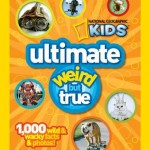 National Geographic Ultimate Weird but True book cover
